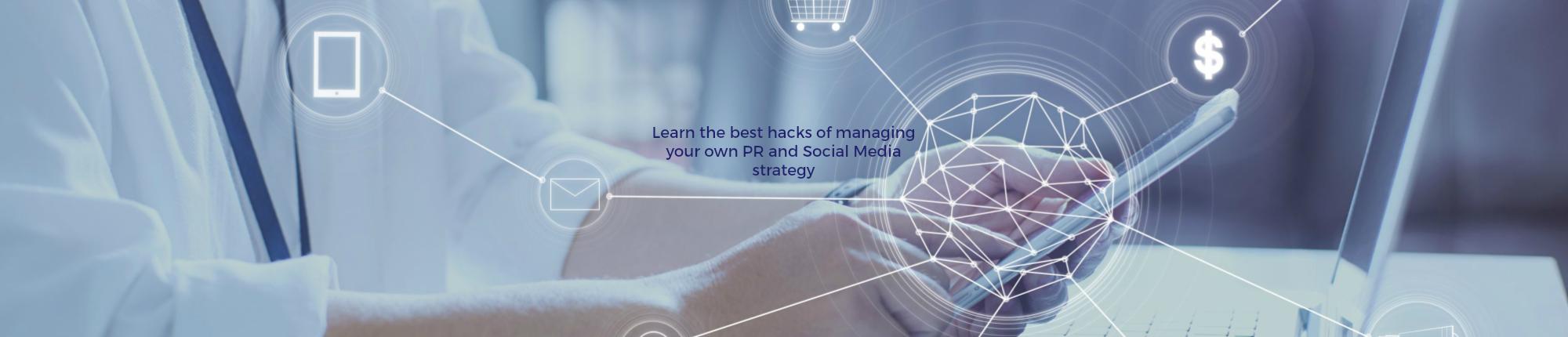 The Hacks of PR and Social Media